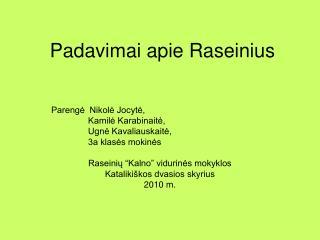 Padavimai apie Raseinius