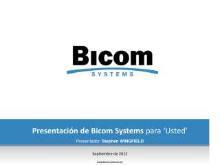Presentación  de Bicom Systems  para  ' Usted '