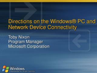 Directions on the Windows  PC and Network Device Connectivity
