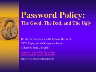 Password Policy:  The Good, The Bad, and The Ugly