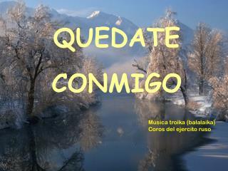 QUEDATE CONMIGO