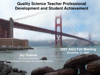 Jay Dubner Columbia University Summer Research Program for Science Teachers
