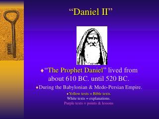 """ Daniel II """