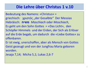 Die Lehre über Christus 1 v.10