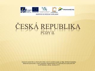 Česká republika  půdy II.