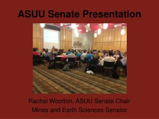 ASUU Senate Presentation