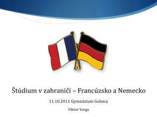 Štúdium v zahraničí  –  Francúzsko a Nemecko