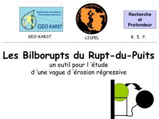 Les Bilborupts du Rupt-du-Puits un outil pour l'étude d'une vague d'érosion régressive