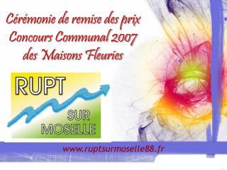 Cérémonie de remise des prix Concours Communal 2007 des Maisons Fleuries