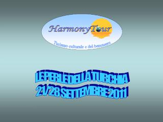 LE PERLE DELLA TURCHIA 21/28 SETTEMBRE 2011