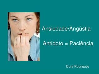 Ansiedade/Angústia