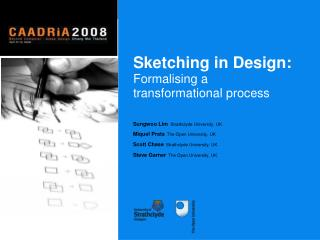 Sketching in Design: Formalising a  transformational process