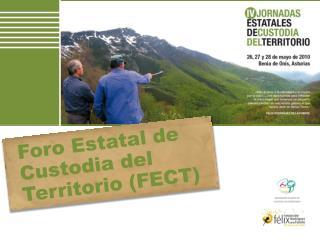 Foro Estatal de Custodia del Territorio (FECT)