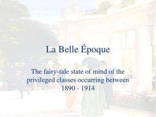 La Belle �poque