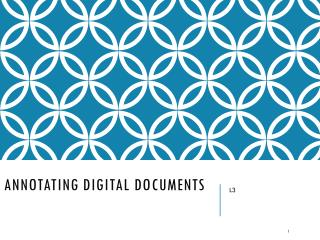 Annotating Digital Documents