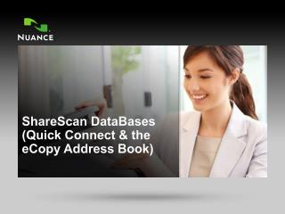 ShareScan  DataBases ( Quick Connect & the  eCopy  Address Book)