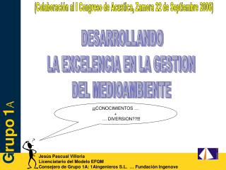 Jesús Pascual Villoria Licenciatario del Modelo EFQM
