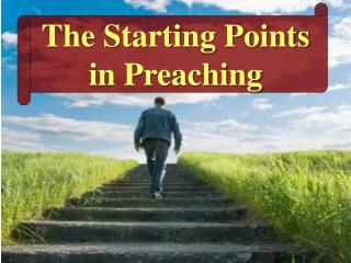 The Starting Points in Preaching
