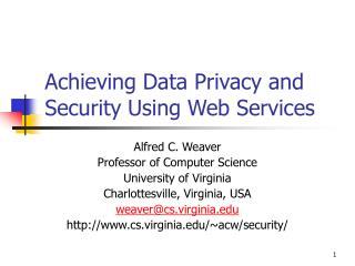 Achieving Data Privacy and Security Using Web Services