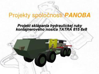 Projekty spolo čnosti  PANOBA