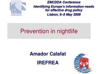 Prevention in nightlife