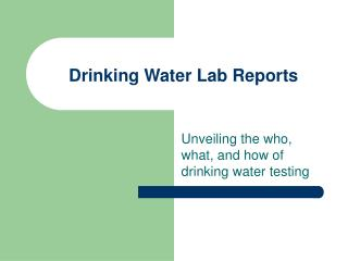 Drinking Water Lab Reports