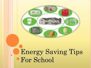Energy Saving Tips For School