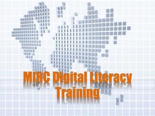 MIRC Digital Literacy Training