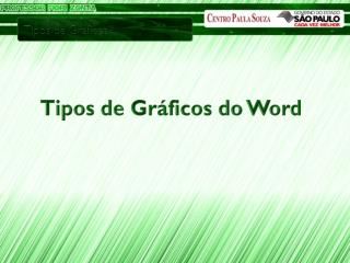 Tipos de Gráficos do Word