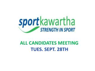 ALL CANDIDATES MEETING TUES. SEPT. 28TH