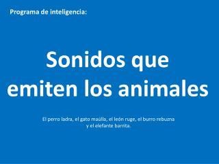 Sonidos que emiten los animales