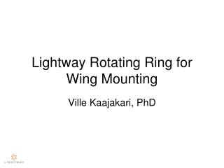 Lightway Rotating Ring for Wing Mounting