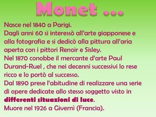 Monet …