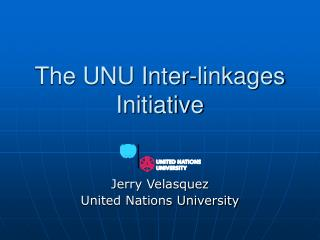 The UNU Inter-linkages Initiative