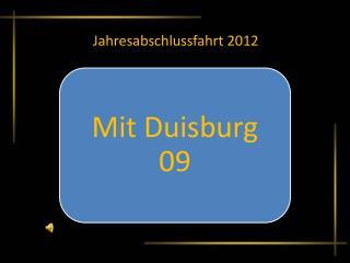 Mit Duisburg 09