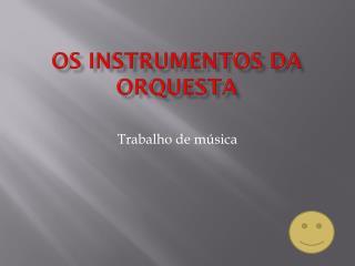 Os instrumentos da orquesta