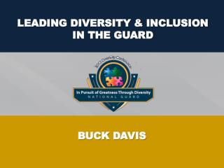 LEADING DIVERSITY & INCLUSION IN THE GUARD