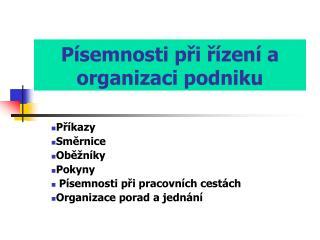 Písemnosti při řízení a organizaci podniku