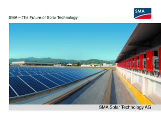 SMA   The Future of Solar Technology
