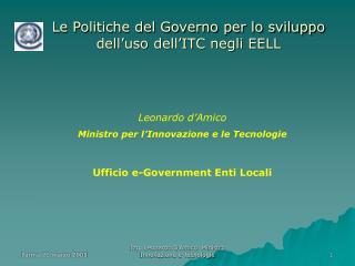Leonardo d'Amico Ministro per l'Innovazione e le Tecnologie Ufficio e-Government Enti Locali