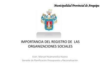 IMPORTANCIA DEL REGISTRO DE  LAS ORGANIZACIONES SOCIALES