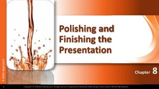 Polishing and Finishing the Presentation