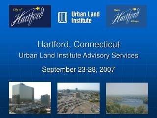 Hartford, Connecticut Urban Land Institute Advisory Services