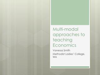 Multi-modal approaches to teaching Economics