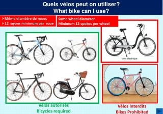Quels vélos peut on utiliser? What bike can I use?