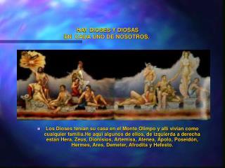 HAY DIOSES Y DIOSAS  EN  CADA UNO DE NOSOTROS.