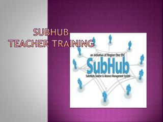Subhub Teacher Training