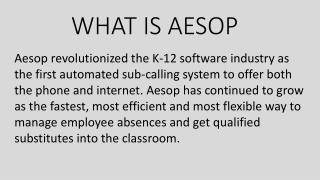 WHAT IS AESOP