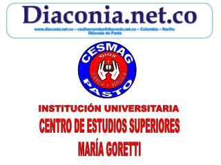 CENTRO DE ESTUDIOS SUPERIORES MARÍA GORETTI