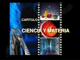 CIENCIA Y MATERIA